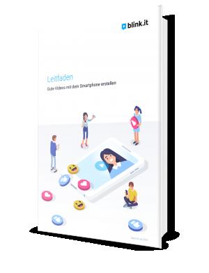 Cover: Leitfaden für die Erstellung von Videos am Smartphone – Gute Videos am Smartphone erstellen